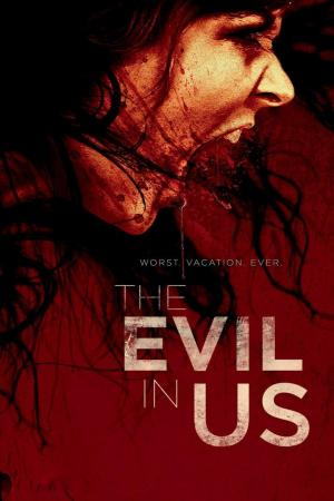 affiche The Evil in Us