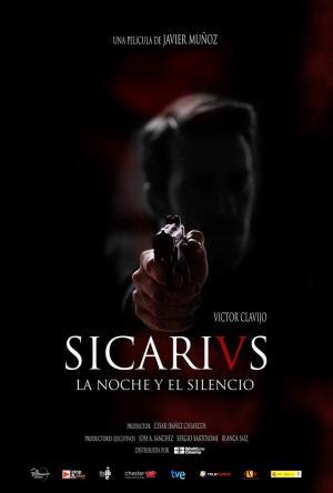 affiche Sicarivs: La noche y el silencio