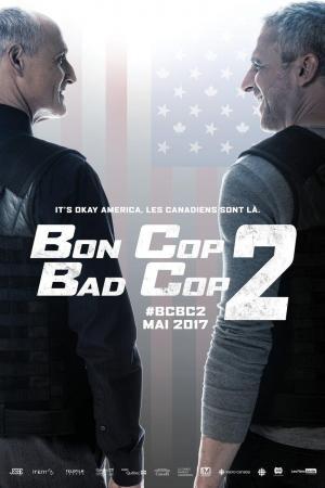 affiche Bon Cop Bad Cop 2