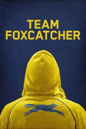 affiche Team Foxcatcher