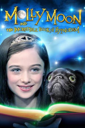 affiche Molly Moon et le livre magique de l'hypnose