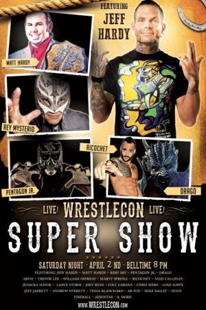 affiche WrestleCon SuperShow 2016