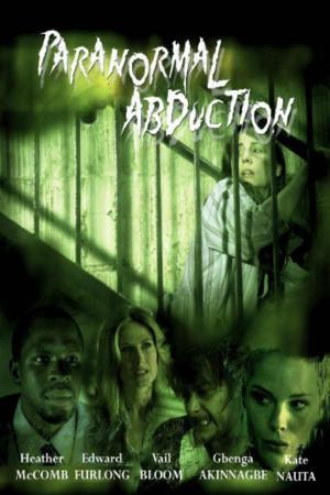 affiche Paranormal Abduction
