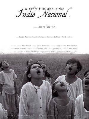 affiche A Short Film about the Indio Nacional