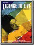 affiche License to Live