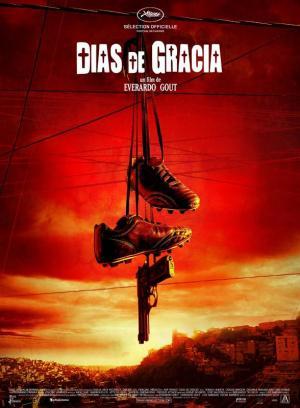 affiche Dias de Gracia