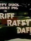 affiche Riff Raffy Daffy