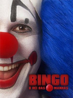 affiche Bingo - O Rei das Manhãs