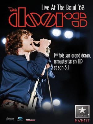 affiche The Doors - Live At The Hollywood Bowl 68 (Event Cinemas)