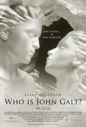 affiche Atlas Shrugged Part III: Who is John Galt?