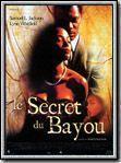 affiche Le Secret du bayou