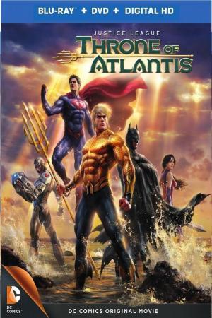 affiche La ligue des Justicier - le trône de l'Atlantide