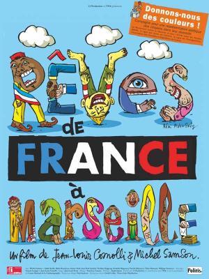 affiche Rêves de France à Marseille