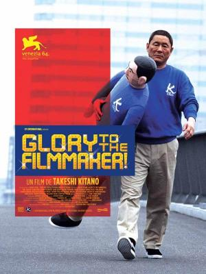 affiche Glory to the Filmmaker !