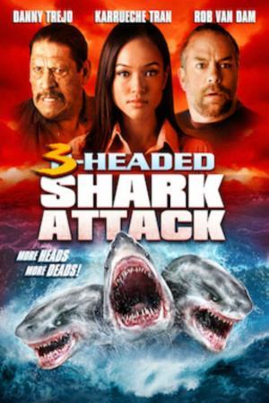 affiche L'attaque du requin a 3 têtes