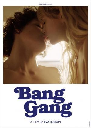 affiche Bang Gang (une histoire d'amour moderne)