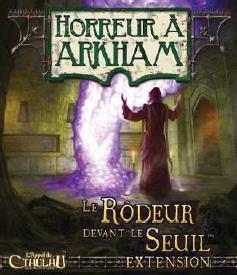 affiche Horreur à Arkham : Le Rôdeur devant Le Seuil