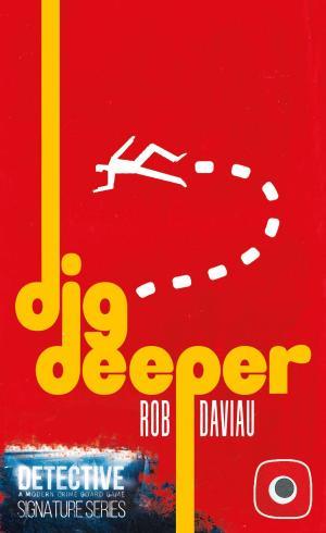 affiche Detective Signature: Dig Deeper