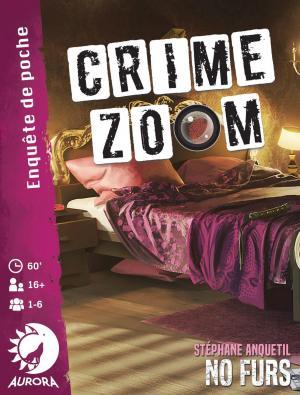 affiche Crime Zoom: No Furs
