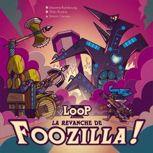 affiche The LOOP: La Revanche de Foozilla