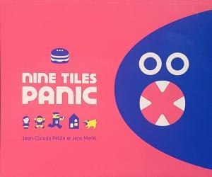 Affiche Nine Tiles Panic