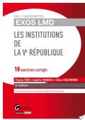 Les Institutions de la Ve République - 18 exercices corrigés
