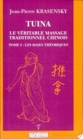 Tuina : le véritable massage traditionnel chinois