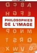 PHILOSOPHIES DE L'IMAGE