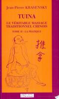 Tuina, le véritable massage traditionnel chinois