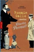 Romain Gallo contre Charles Perrault