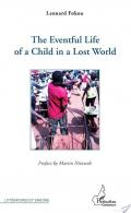 The eventful life of a child in a lost world
