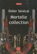 Mortelle collection