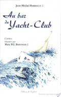 Au bar du yacht-club