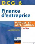 DCG 6 - Finance d'entreprise - 3e édition - Manuel et applications