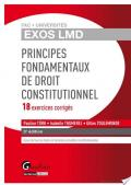 Principes fondamentaux de droit constitutionnel - 18 exercices corrigés