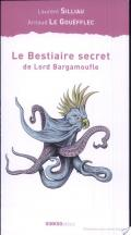 Le bestiaire secret de Lord Bargamoufle