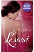 Le secret + Bien plus qu'un amant