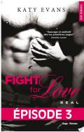 Fight For Love T01 Real - Episode 3