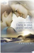 Dans le plus grand secret (Harlequin Prélud')