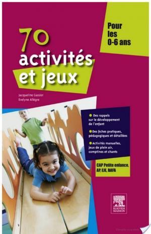 Affiche 70 activités et jeux pour les 0-6 ans