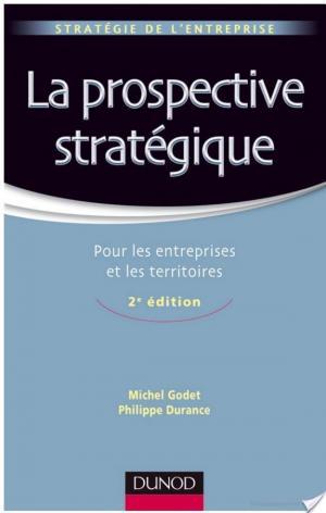 Affiche La prospective stratégique - 2e édition - Pour les entreprises et les territoires