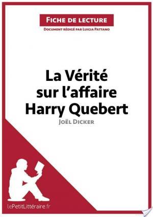 Affiche La Vérité sur l'affaire Harry Quebert de Joël Dicker (Fiche de lecture)