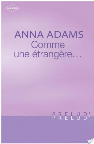 Affiche Comme une étrangère... (Harlequin Prélud')