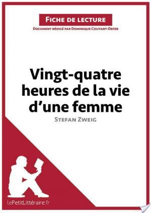 Affiche Vingt-quatre heures de la vie d'une femme de Stefan Zweig (Fiche de lecture)