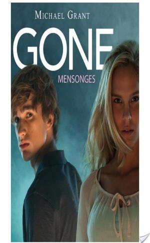 Affiche Gone tome 3 Mensonges