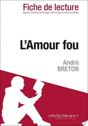 Affiche L'Amour fou d'André Breton (Fiche de lecture)
