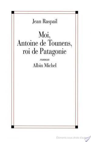 Affiche Moi, Antoine de Tounens, roi de Patagonie