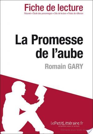 Affiche La Promesse de l'aube de Romain Gary (Fiche de lecture)