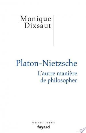 Affiche Platon-Nietzsche. L'autre manière de philosopher