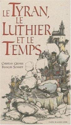 Affiche Le tyran, le luthier et le temps